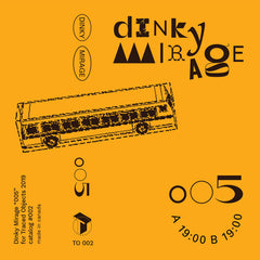 Dinky Mirage // 005 TAPE