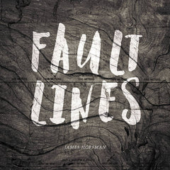 James Hoffman // Fault Lines CD