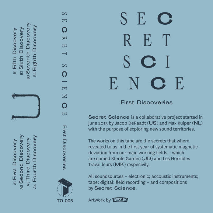 Secret Science // First Discoveries TAPE