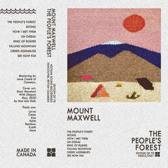 Mount Maxwell // The People's Forest TAPE