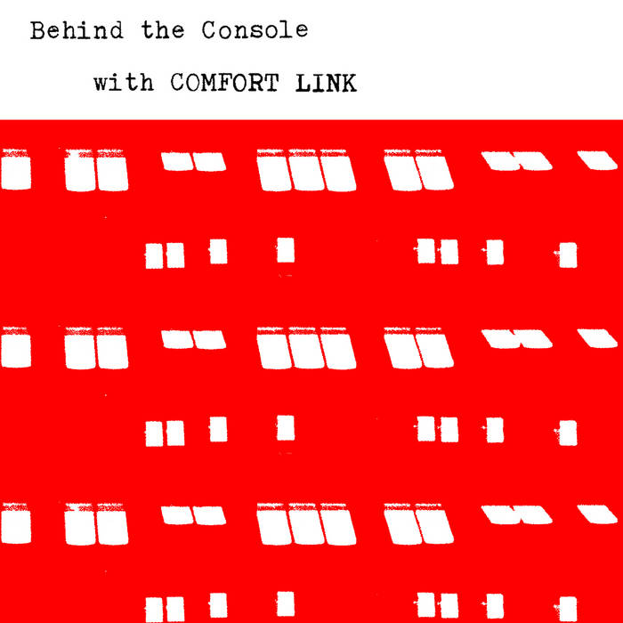 Comfort Link // Behind the Console with CDR
