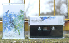 Birdwise / Fousek // Freedom to Fail TAPE