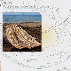 Hollow Deck // Hobson's Choice LP
