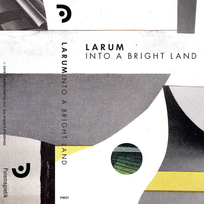 Larum // Into a Bright Land TAPE