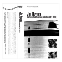 Jim Haynes // Shortwave Radio Recordings on MiniDisc (2001-2012) TAPE