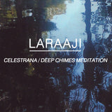 Laraaji // Celestrana / Deep Chimes Meditation TAPE