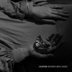 Leaver // Hands Like Cages TAPE