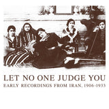V/A // Let No One Judge You (Early Recordings From Iran, 1906-1933) 2xCD