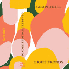 Grapefruit // Light Fronds TAPE