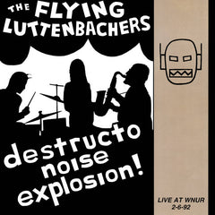 The Flying Luttenbachers // Live at WNUR 2-6-92 LP