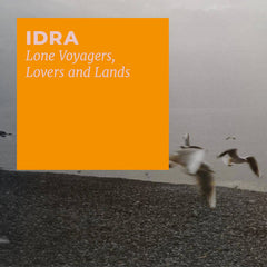 IDRA // Lone Voyagers, Lovers and Lands TAPE