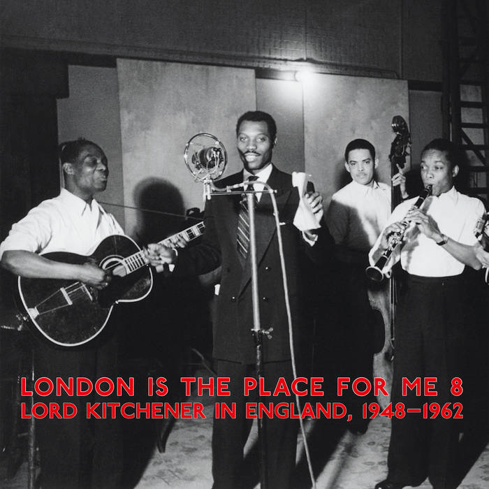 Lord Kitchener In England // London Is The Place For Me 8 2xLP