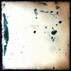 Ekin Fil // Maps LP