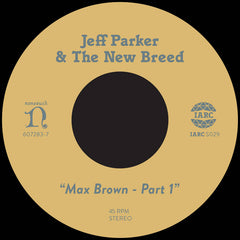 Jeff Parker // Max Brown - Part One 7""