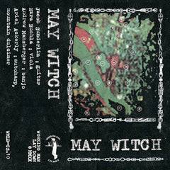 May Witch // May Witch TAPE