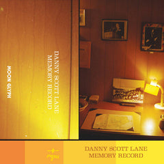 Danny Scott Lane // Memory Record TAPE