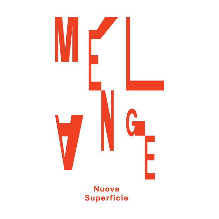 Nuova Superficie // Mélange TAPE