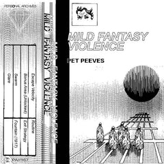 Pet Peeves // Mild Fantasy Violence TAPE