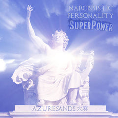 Azuresands Cannabis // Narcissistic Personality Superpower TAPE