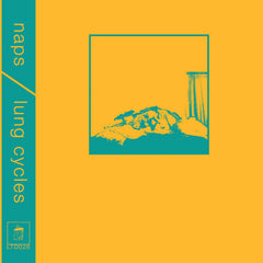 Naps / Lung Cycles // Split TAPE