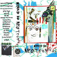 Killd By // Neotropical TAPE
