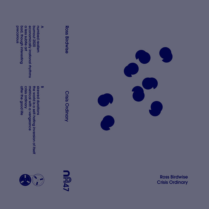 Ross Birdwise // Crisis Ordinary TAPE
