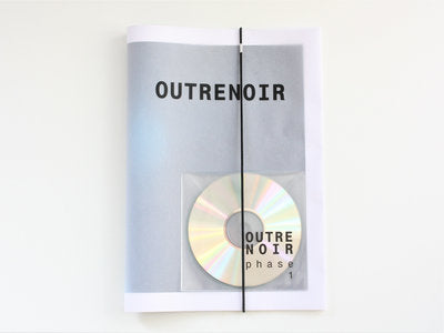 Outrenoir // Phase 1 CD + 16 POSTER