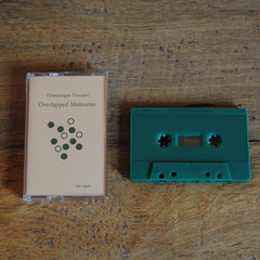 Dominique Vaccaro // Overlapped Memories TAPE