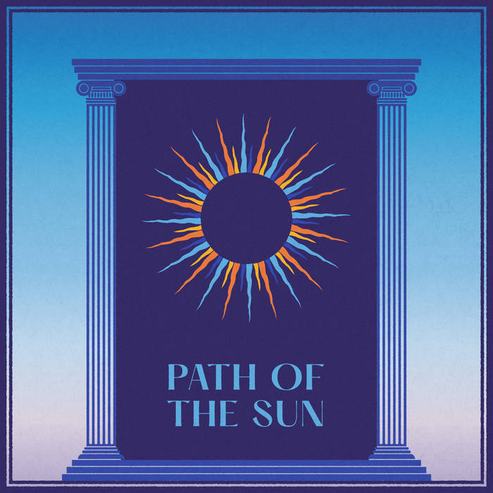 Path of the Sun // Path of the Sun TAPE