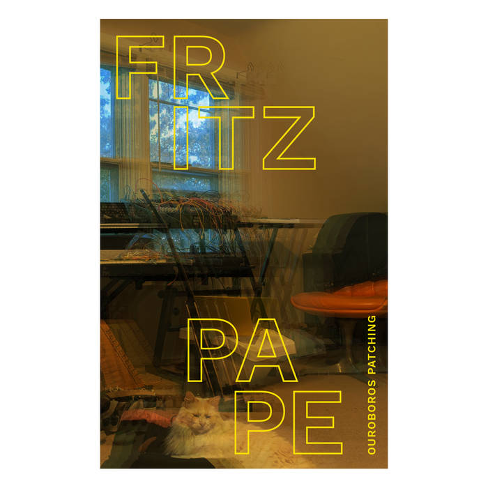 Fritz Pape // Ouroboros Patching TAPE