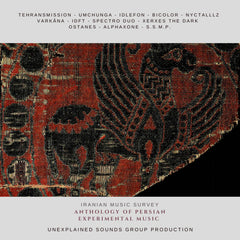 Various Artists // Anthology Of Persian Experimental Music CD