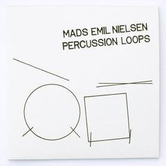 Mads Emil Nielsen // Percussion Loops 7 ""