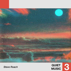 Steve Roach // Quiet Music 3 LP