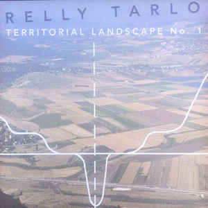 Relly Tarlo – Territorial Landscape No. 1 LP