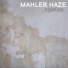 Mahler Haze // Riverine CD