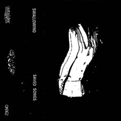 Swallowing // Saved Songs TAPE + ZINE