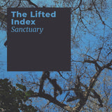 The Lifted Index // Sanctuary TAPE