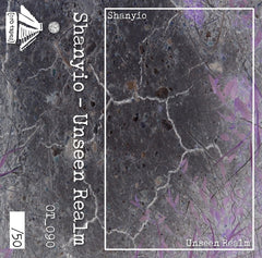 Shanyio // Unseen Realm TAPE