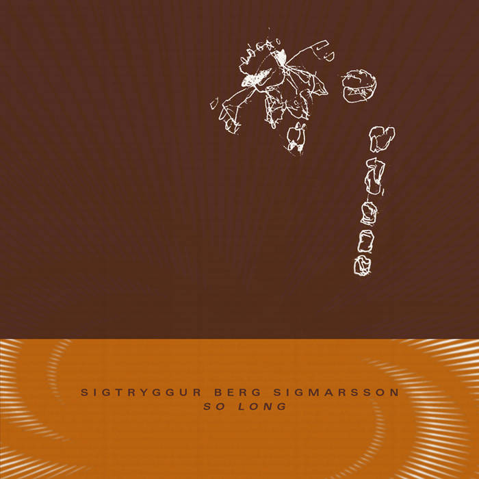 Sigtryggur Berg Sigmarsson // So Long CD