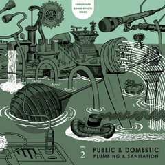 Mark Vernon // Sonograph Sound Effects Series Volume 2: Public and Domestic Plumbing and Sanitation LP