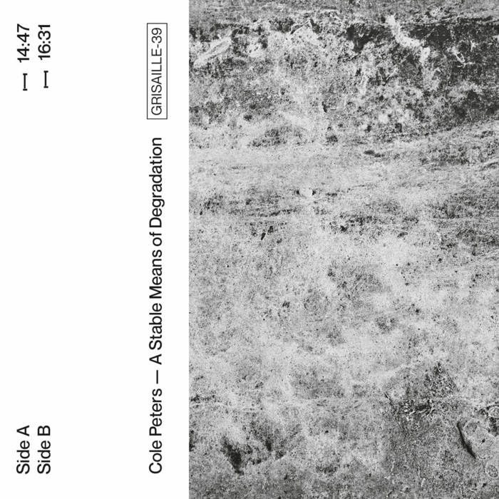 Cole Peters // A Stable Means of Degradation TAPE