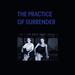 Orphan Ann // The Practice of Surrender LP