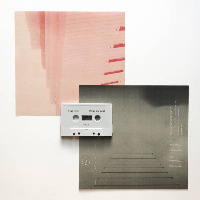 Hugo Lioret // Things Are Quiet TAPE
