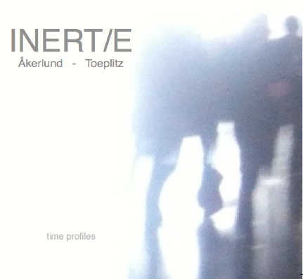 INERT / E // Time Profiles 2xCD