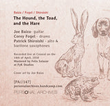 Baiza, Fogel & Shiroishi // The Hound, the Toad, & the Hare TAPE