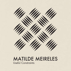 Matilde Meireles // Useful Constraints TAPE