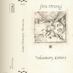 Jim Strong // Voluntary Letters TAPE