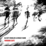 Alexey Kruglov & Krugly Band // Yardbird Suite CD