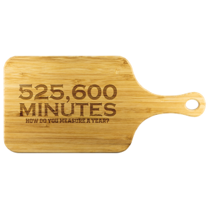 525,600 Minutes Cutting Board With Handle