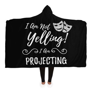 I Am Not Yelling Hooded Blanket